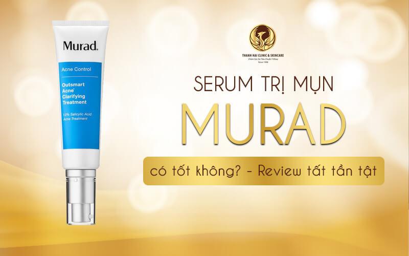 Serum trị mụn Murad có tốt không - Review tất tần tật A - Z