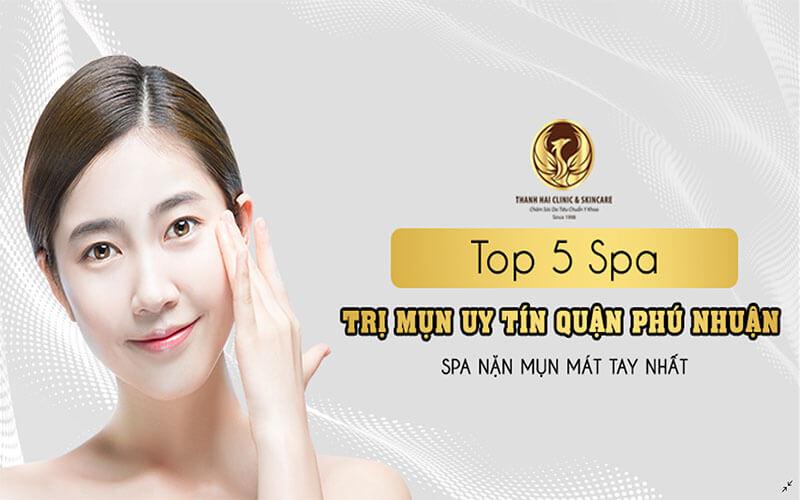Top 5 Spa trị mụn Phú Nhuận Uy tín