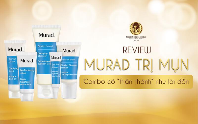 """Review Murad trị mụn - Combo có """"thần thánh"""" như lời đồn"""