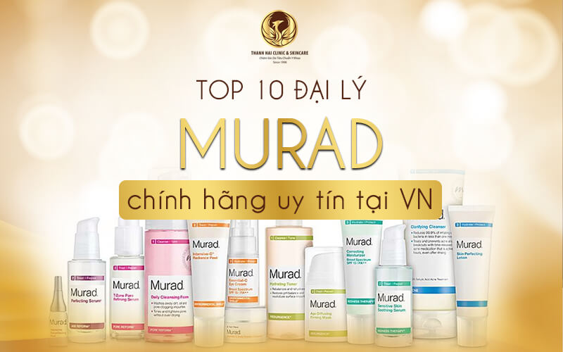 Top 10 đại lý Murad chính hãng