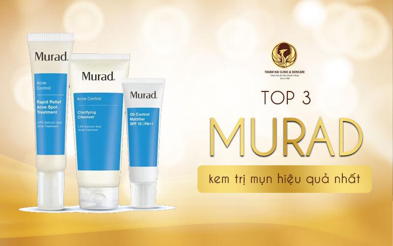 Top 3 kem Murad trị mụn hiệu quả nhất