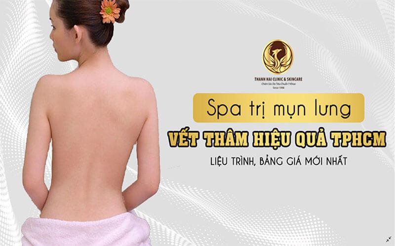Spa trị mụn lưng và vết thâm hiệu quả TPHCM
